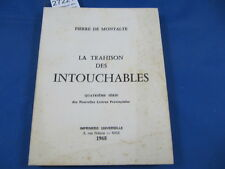 Montalte La trahison des intouchables 4eme série...