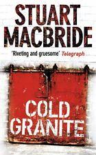 STUART MACBRIDE __ COLD GRANITE __ BRAND NEW __ FREEPOST UK