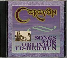 Caravan - Songs For Oblivion Fishermen  RARE OOP Original UK CD (Brand New!)