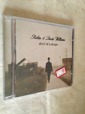 ROBIN & LINDA WILLIAMS CD DEVIL OF A DREAM SUGAR HILL1998 ROCK SONGWRITERS