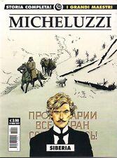 I GRANDI MAESTRI VOLUME 11 - MICHELUZZI NUMERO 3: SIBERIA EDIZIONE COSMO