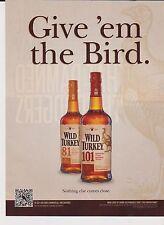 2011 Mint Print Ad Poster Wild Turkey Give 'em the Bird