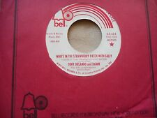 """TONY ORLANDO AND DAWN """"WHO'S IN THE STRAWBERRY PATCH WITH SALLY"""" 7"""" WLP 45"""