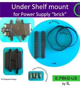 Universal under shelf mount for Power Supply brick. Holder. Made in the UK by us