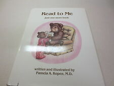 Read to Me - Just 1 More Book by Pamela A. Kopen (1991, Hardcover) signed 1st ed