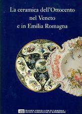 AUSENDA R.- BOJANI G.C. (cura), La ceramica dell' 800 nel Veneto e in Emilia R.
