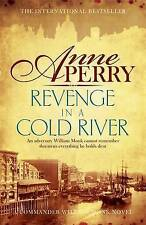 Perry, Anne, Revenge in a Cold River (William Monk Mystery, Book 22): Murder and