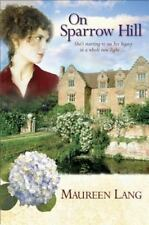 On Sparrow Hill by Maureen Lang 2008 Paperback Buy2BooksGet1Free