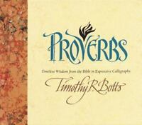 Proverbs by Timothy R. Botts