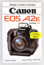 Canon EOS A2E Magic Lantern Guide Book 1999