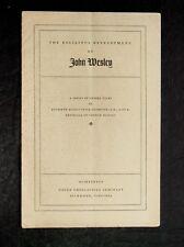 """The Religious Development of John Wesley"" The Union Seminary Bulletin"" 1938"