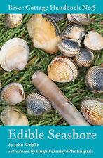 Edible Seashore by John Wright (Hardback, 2009)
