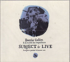 Subject to Live by Denis Colin & La Societe des Arpenteurs (CD, 2011) Sealed!