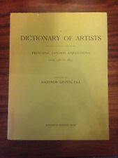 DICTIONARY OF ARTISTS IN PRINCIPAL LONDON EXHIBITIONS 1760-1893 Algernon Graves