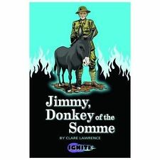 """VERY GOOD"" Lawrence, Clare, Jimmy, Donkey of the Somme (Ignite 2), Book"