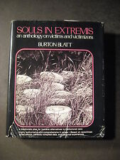 SOULS IN EXTREMIS institutional care victims and victimizers Burton Blatt signed