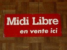 Plaque Publicitaire Tôle Ancienne Journal MIDI LIBRE Presse Année 60 Provence