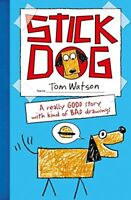 (Good)-Stick Dog (Paperback)-Watson, Tom-0007494823