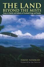 Land Beyond the Mists: Essays on Identity & Authority in Precolonial Congo & Rw