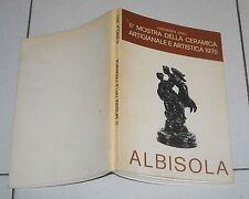 ALBISOLA II Mostra della ceramica Artigianale e artistica 1975 Romeo Bevilacqua