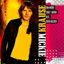 MICKIE KRAUSE - EIN WORT SAGT MEHR ALS 1000 BILDER  CD NEU