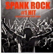(CE754) Spank Rock, #1 Hit - 2011 DJ CD