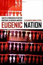 Eugenic Nation: Faults and Frontiers of Better Breeding in Modern-ExLibrary