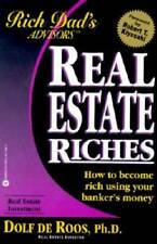 Real Estate Riches: How to Become Rich Using Your Banker's Money (Rich Da - GOOD