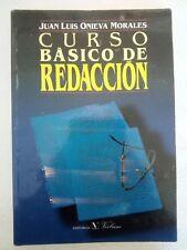 Curso Basico de Redaccion por Juan Luis Onieva Morales de la Oracion Al Parrafo