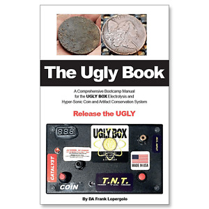 The Ugly Book - Guide for Ugly Box Electrolysis Unit by DA Frank Lopergolo