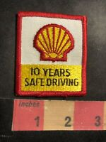 Vtg Gasoline / Oil SHELL 10 YEARS SAFE DRIVING Trucker Advertising Patch 94MF