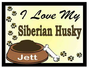 SIBERIAN HUSKY PERSONALIZED I Love My Siberian Husky MAGNET