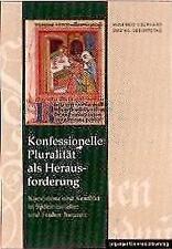Konfessionelle Pluralität als Herausforderung von Hans-Christian Maner OVP