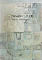 Osvaldo Rossi L'IMMAGINE DEPOSTA La pittura di Giuseppe Biagi IDEA 2000-L4753