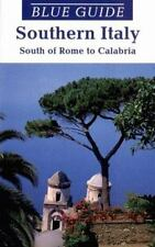 Blue Guide Southern Italy: South of Rome to Calabria (8th ed) Blanchard, Paul Pa