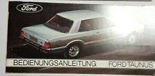 Bedienungsanleitung / Owners manual Ford Taunus 1.3, 1.6, 2.0 und 2.3 1977