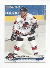 2005-06 Rockford IceHogs (UHL) Josh Mizerek (Tilburg Trappers)