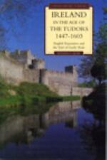 NEW Ireland in the Age of the Tudors, 1447-1603 by Steven G. Ellis Paperback Boo