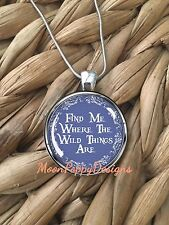 Find Me Where the Wild Things Are Nature Lover Pendant Silver Chain Necklace NEW