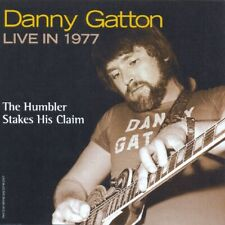 Danny Gatton - Live in 1977: The Humbler Stakes His Claim