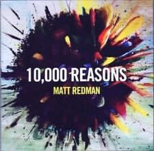 Matt Redman, 10,000 (10000) Reasons CD, New & Sealed