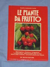 LE PIANTE DA FRUTTO - Fausta Mainardi Fazio - De Vecchi Editore (E2)