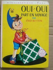 Enid Blyton - Oui Oui part en voyage / Bibliothèque Rose,1979