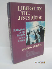 Liberation, the Jesus Mode by Joseph G. Donders