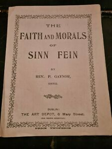 Easter Riseing 1916 Rare  8 page 19ct The Faith and Morals of Sinn Fein
