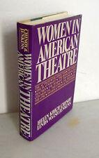 Krich Chinoy/Jenkins,WOMEN IN AMERICAN THEATRE,1981[donne nel teatro americano