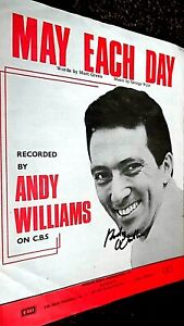 ANDY WILLIAMS: MAY EACH DAY (SHEET MUSIC AUTOGRAPHED BY ANDY WILLIAMS)