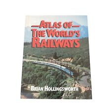 Vintage Atlas Of The World's Railways By Brian Hollingsworth 1980 First Print