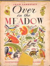 OVER IN THE MEADOW  by John Langstaff  ilust; Feodor Rojankovsky  ex++ w/dj 1957