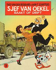 SJEF VAN OEKEL 03 - SJEF VAN OEKEL RAAKT OP DRIFT - Boogaard & Schippers